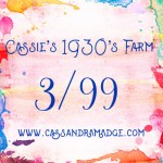 Cassie's 1930's farm has begun